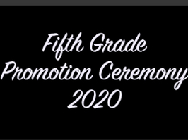 BFES 5th Grade Promotion Ceremony 2020 v.2